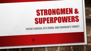 Strongmen & Superpowers