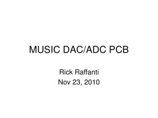 MUSIC DAC/ADC PCB
