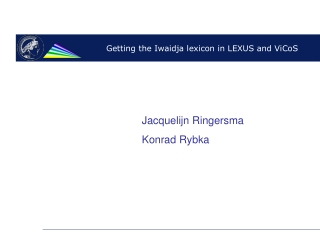 Getting the Iwaidja lexicon in LEXUS and ViCoS