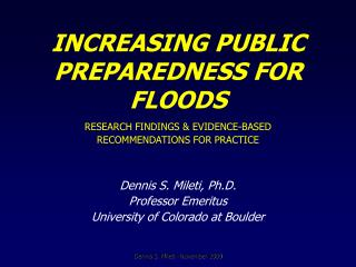 INCREASING PUBLIC   PREPAREDNESS FOR FLOODS