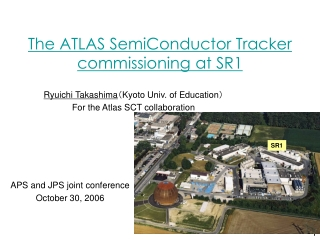 The ATLAS  S emiConductor Tracker commissioning at SR1