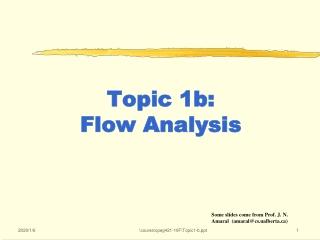 Topic 1b:  Flow Analysis