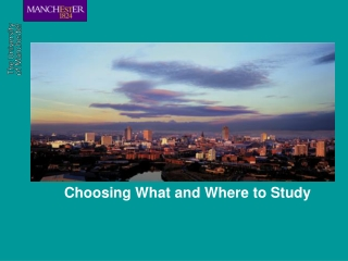 Choosing What and Where to Study