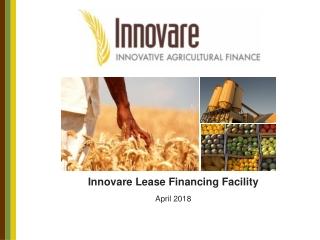 Innovare Lease Financing Facility  April 2018