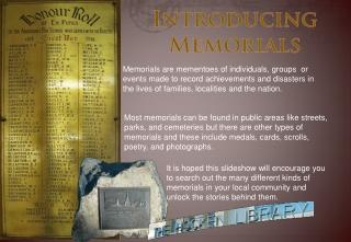 Introducing Memorials