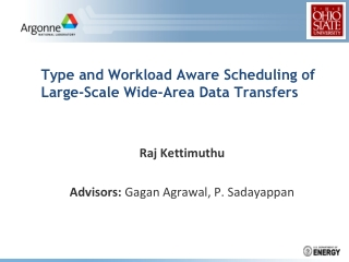 Type and Workload Aware Scheduling of Large-Scale Wide-Area Data Transfers
