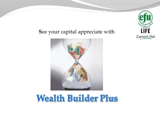 S ee your capital appreciate with