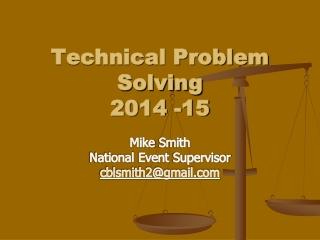 Technical Problem Solving 2014 -15