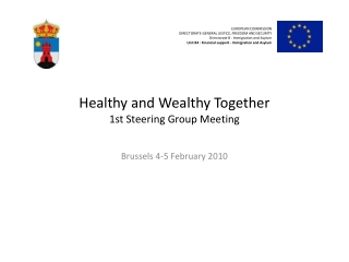 Healthy and Wealthy Together 1st Steering Group Meeting