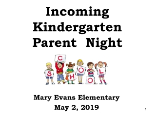 Incoming Kindergarten Parent  Night