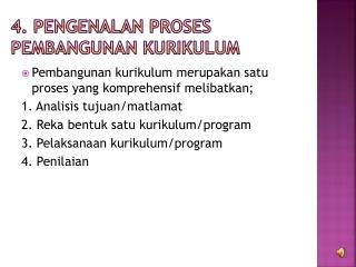 4. Pengenalan Proses Pembangunan Kurikulum