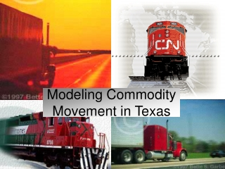 Modeling Commodity Movement in Texas