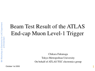 Beam Test Result of the ATLAS End-cap Muon Level-1 Trigger