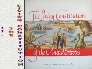 II. THE LIVING CONSTITUTION