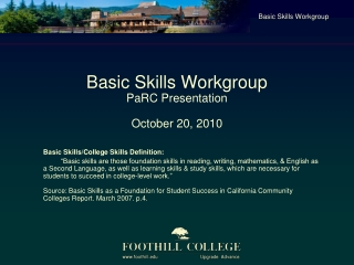 Basic Skills Workgroup PaRC Presentation  October 20, 2010