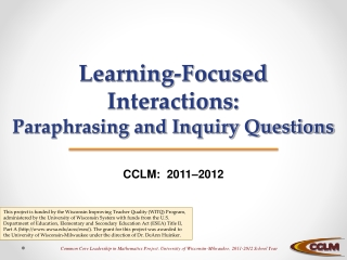 Learning-Focused Interactions: Paraphrasing and Inquiry Questions