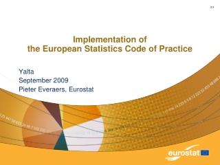 Implementation of the European Statistics Code of Practice
