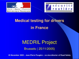 Medical testing for drivers  in France