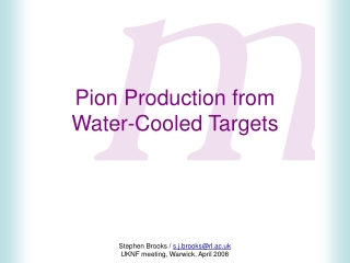 Pion Production from Water-Cooled Targets
