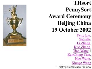 THsort  PennySort  Award Ceremony Beijing China 19 October 2002