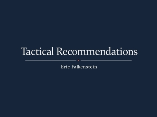 Tactical Recommendations