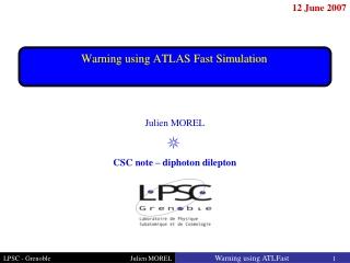 Warning using ATLAS Fast Simulation
