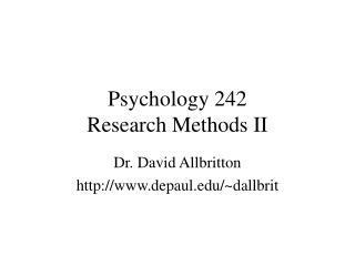 Psychology 242 Research Methods II