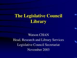 The Legislative Council Library