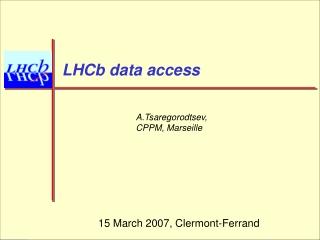LHCb data access