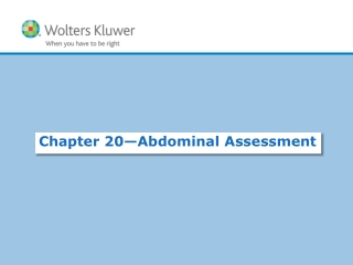 Chapter  20— Abdominal  Assessment