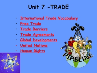 Unit 7 -TRADE