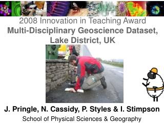 2008 Innovation in Teaching Award Multi-Disciplinary Geoscience Dataset, Lake District, UK