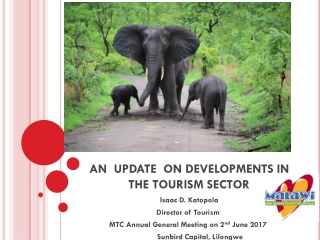 AN  UPDATE  ON DEVELOPMENTS IN THE TOURISM SECTOR