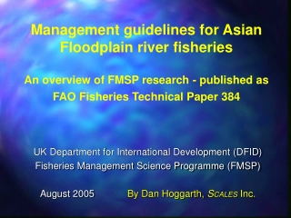 UK Department for International Development (DFID) Fisheries Management Science Programme (FMSP)