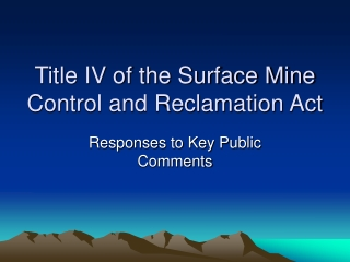 Title IV of the Surface Mine Control and Reclamation Act
