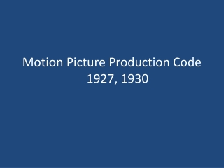 Motion Picture Production Code1927, 1930
