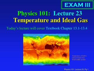 Physics 101:  Lecture 23  Temperature and Ideal Gas