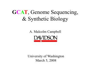 G C A T , Genome Sequencing,  & Synthetic Biology
