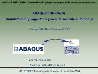 ABAQUS FOR CATIA :  Simulation du pliage d une pi ce de s curit  automobile