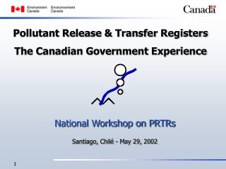 Pollutant Release & Transfer Registers The Canadian Government Experience