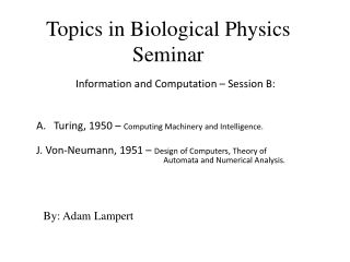 Topics in Biological Physics Seminar