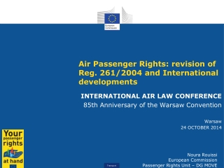 Air Passenger Rights: revision of Reg. 261/2004 and International developments