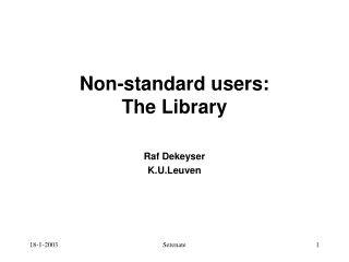 Non-standard users: The Library