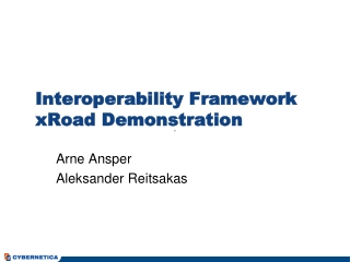 Inter oper ability Framework  xRoad Demonstration