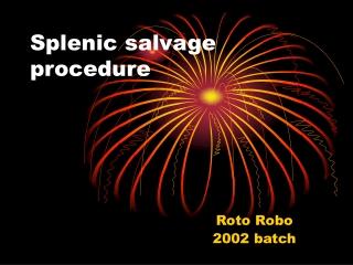 Splenic salvage procedure