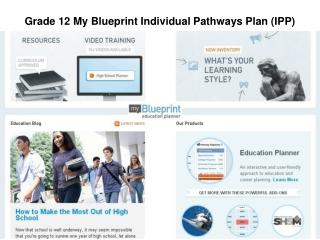 Grade 12 My Blueprint Individual Pathways Plan (IPP)