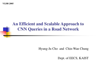 An Efficient and Scalable Approach to  CNN Queries in a Road Network
