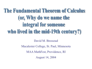 The Fundamental Theorem of Calculus (or, Why do we name the  integral for someone