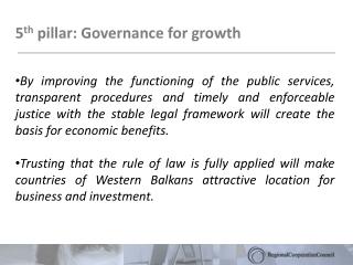 5 th  pillar: Governance for growth