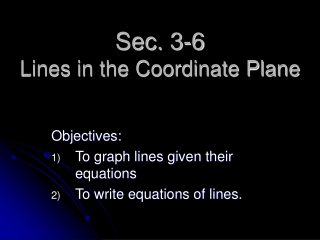 Sec. 3-6 Lines in the Coordinate Plane